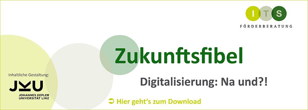 Zukunftsfibel, Digitalisierung, ITS Förderberatung